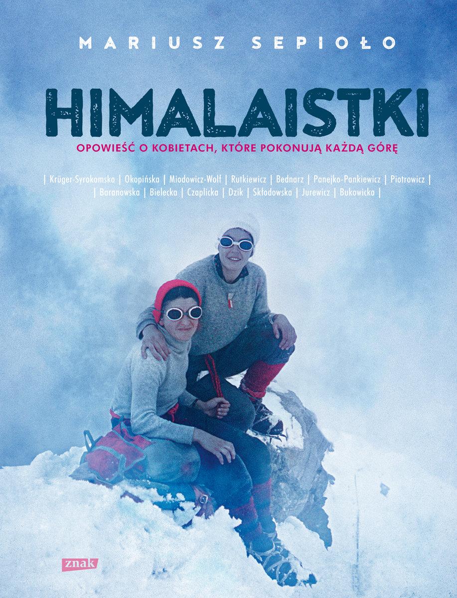 himalaistki-opowiesc-o-kobietach-ktore-pokonuja-kazda-gore-b-iext51181640